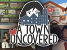 A Town Uncovered game android