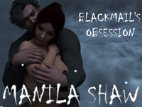 Manila Shaw: Blackmail's Obsession android